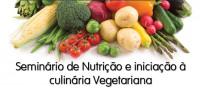 Seminário de Nutrição e Cozinha Vegetariana